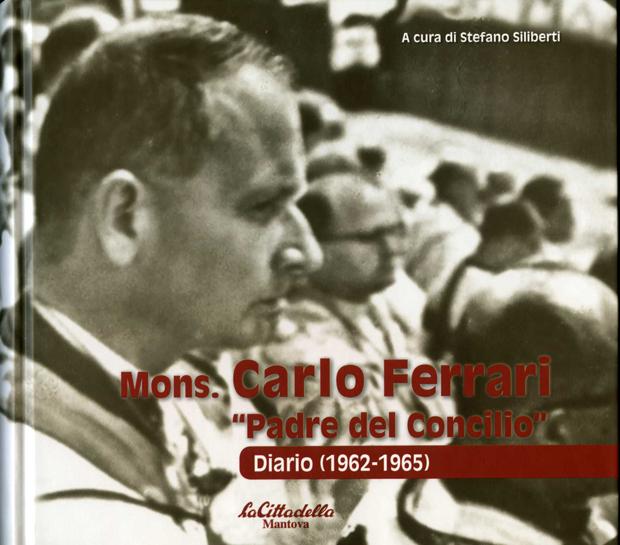 Mons. Carlo Ferrari Padre del Concilio